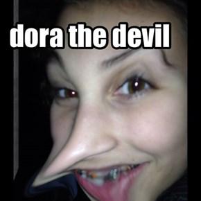 dora the devil