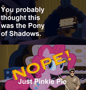 THE PONY OF SHADOWS!