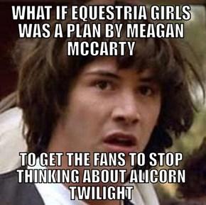Equestria Girls Conspiracy