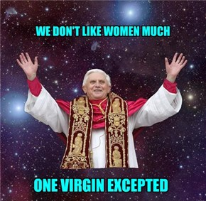 Our virgin goddess...