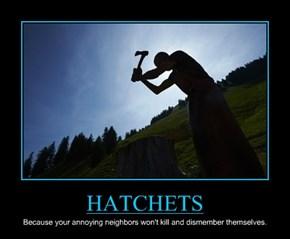 HATCHETS