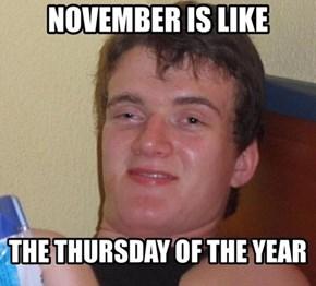 You Don't Shave on Thursdays?