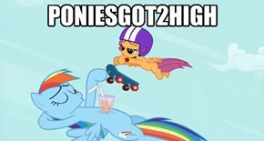 PONIESGOT2HIGH