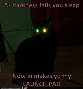 As darkness falls you sleep  Now ai makes yo my LAUNCH PAD