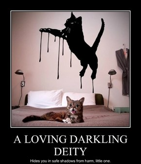 A LOVING DARKLING DEITY