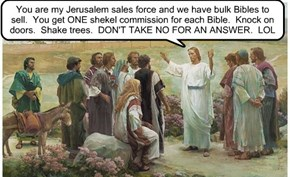 Sell them Bibles. LOL...