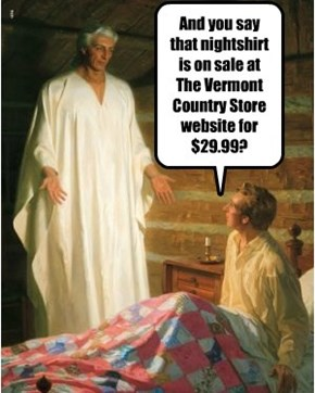 And you say that nightshirt is on sale at The Vermont Country Store website for $29.99?