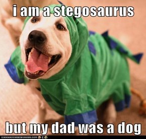 So I'm Actually a Dogosaurus