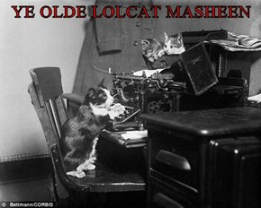 YE OLDE LOLCAT MASHEEN