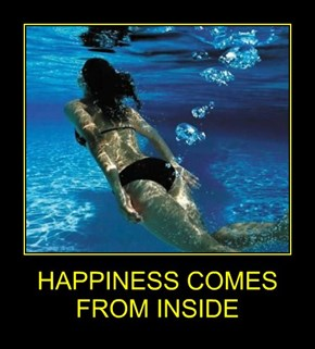 HAPPINESS COMES FROM INSIDE