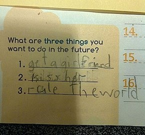 Men Will Deny it, but Their Plans Never Evolve Past What This Kid Has in Mind