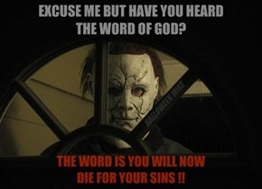 Word of God is you will DIE!!