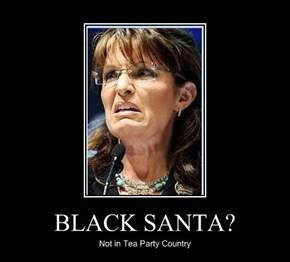 BLACK SANTA?
