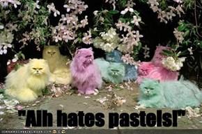 """Aih hates pastels!"""
