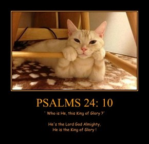 PSALMS 24: 10