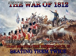 Only the Loser Would Call the War of 1812 a Tie
