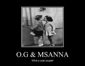 O.G & MSANNA
