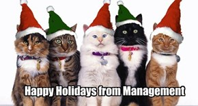 Happy Holidays from Management