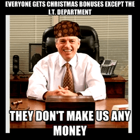 Scumbag Bosses Get Even Scumbaggier Around Christmas Time