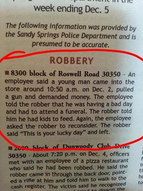 You Won't Believe How This Man Got Out of a Robbery