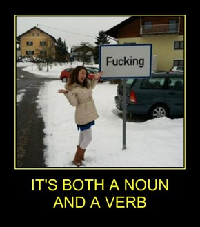 IT'S BOTH A NOUN  AND A VERB