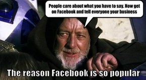 The reason Facebook is so popular