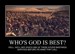 WHO'S GOD IS BEST?