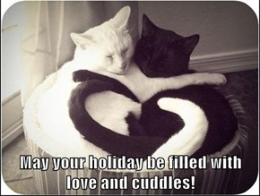 May your holiday be filled with love and cuddles!