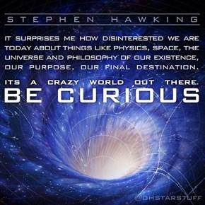 Long Live Curiosity