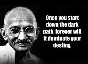 Gandhi or Yoda?