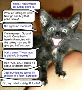 Catmus Play Tryouts - Newly enrolled Skolar, Spencer, is eager to play teh part ob teh boy who fetches teh turkey! Spencer made sure to pick a part dat earned him som monies!!