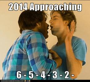 2014 Approaching  6 - 5 - 4 - 3 - 2 -