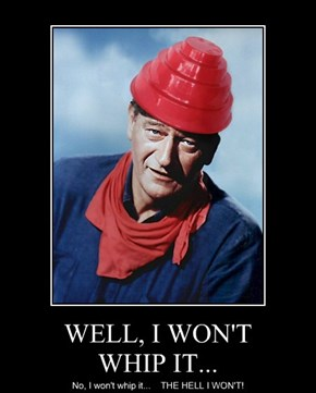 John Wayne Refuses