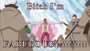 b*tch I'm   FABULOUS!!!!!!!!!!!