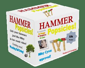 Hammer Popsicles!