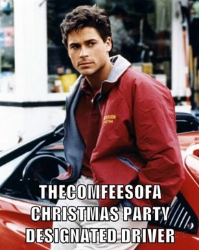 THECOMFEESOFA CHRISTMAS PARTY DESIGNATED DRIVER