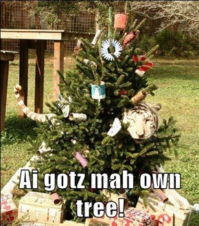 Ai gotz mah own tree!