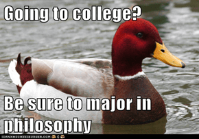 Going to college?  Be sure to major in philosophy
