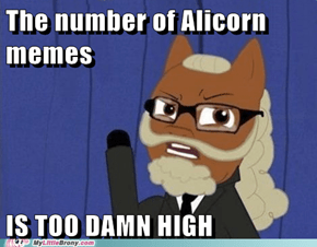 The Amount of Alicorn hate is Too Damn High