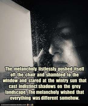 The Melancholy