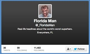 Twitter Account of the Day: @FloridaMan
