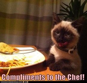 Compliments to the Chef!