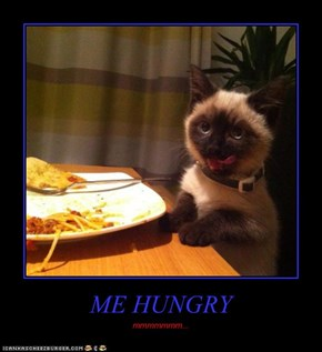 ME HUNGRY