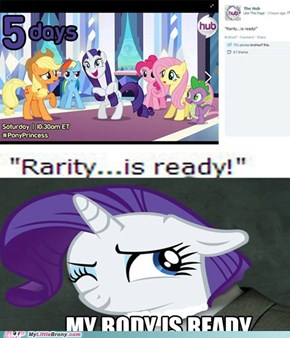 Rarity's Body is Ready
