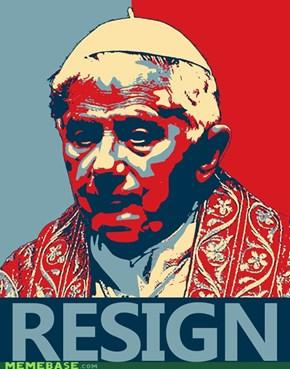 Pope Benedict RESIGN