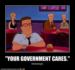 """YOUR GOVERNMENT CARES."""