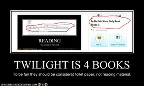 TWILIGHT IS 4 BOOKS
