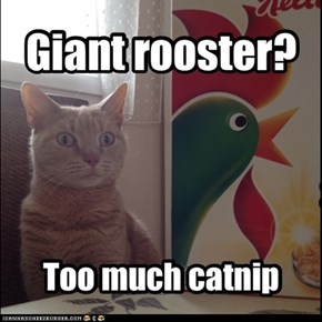 Giant rooster?
