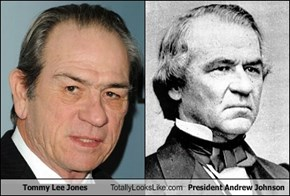 Tommy Lee Jones Totally Looks Like President Andrew Johnson
