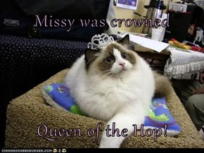 Missy was crowned  Queen of the Hop!
